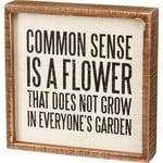 Primitives by Kathy Sign: Common Sense