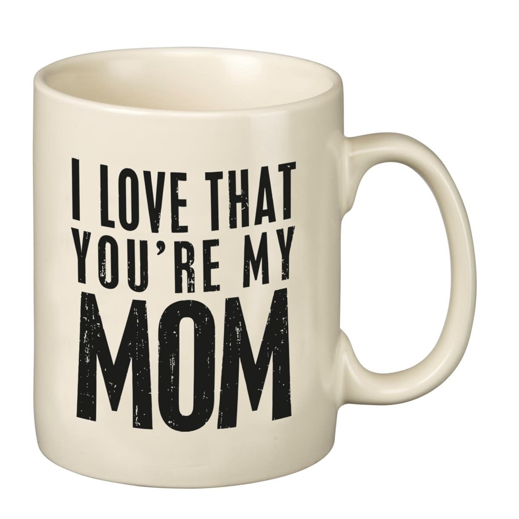 Primitives by Kathy Mug: I Love That You're my Mom