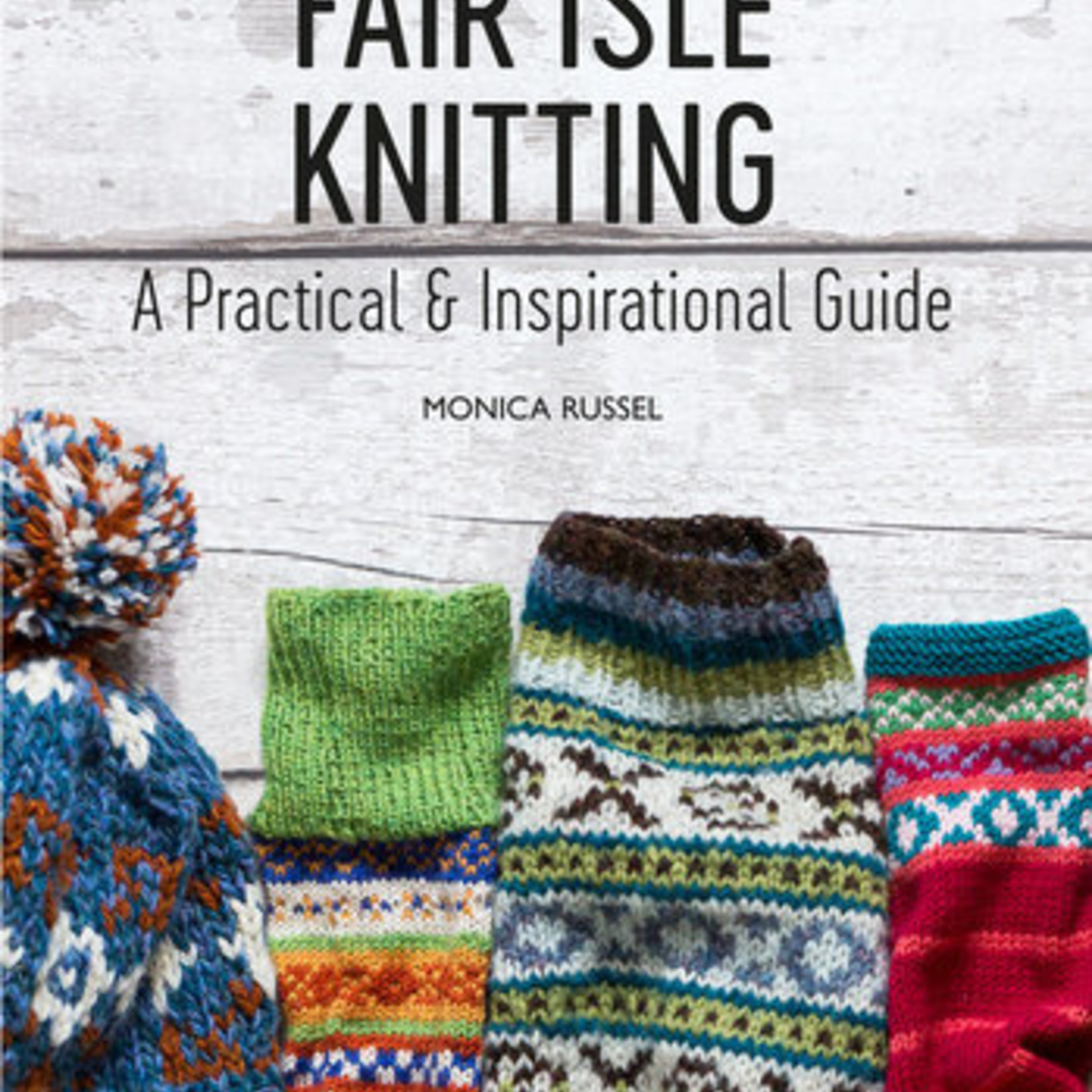 Fair Isle Knitting - Monica Russel - Guide