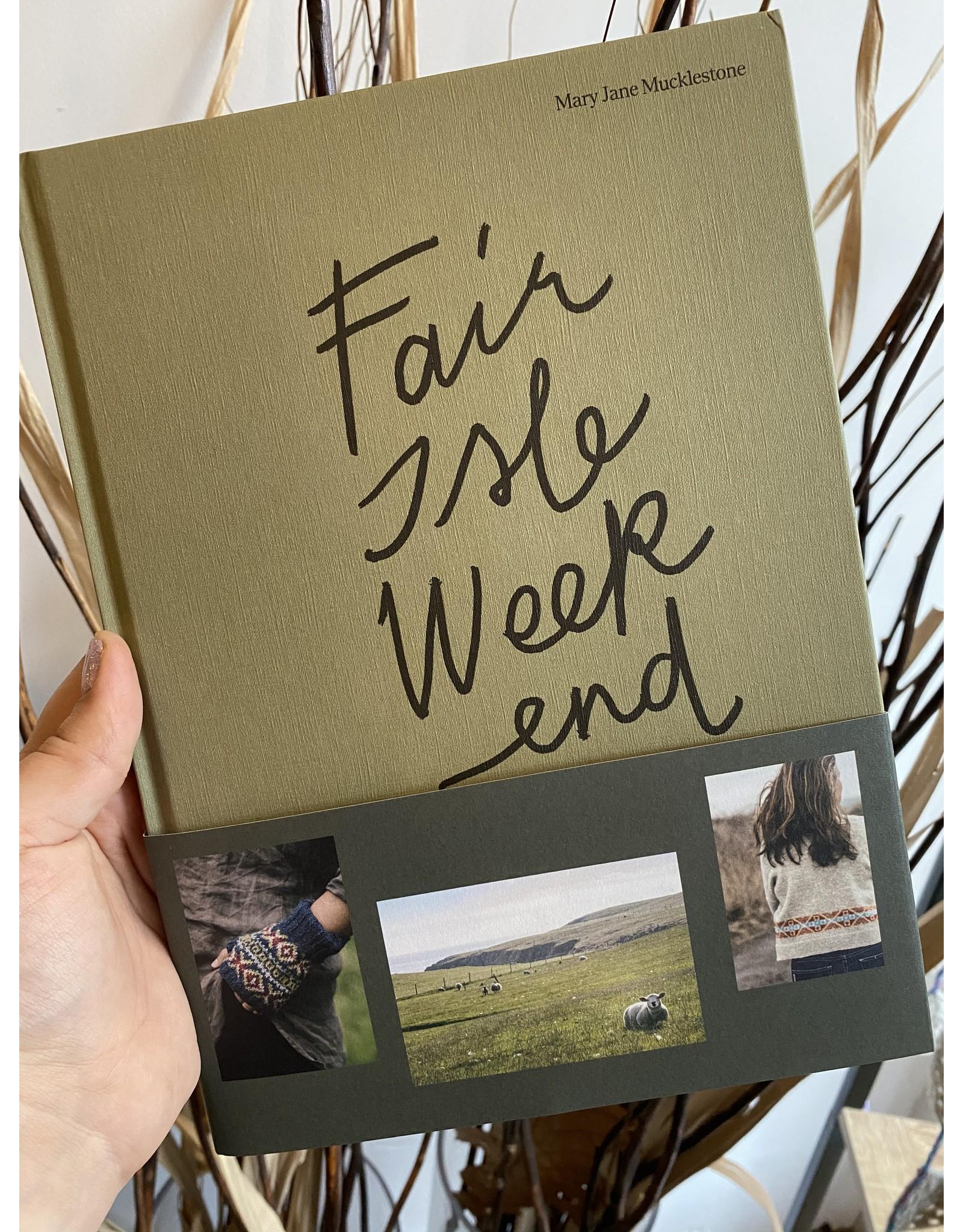 Laine Publishing Fair Isle Weekend - Mary Jane Mucklestone