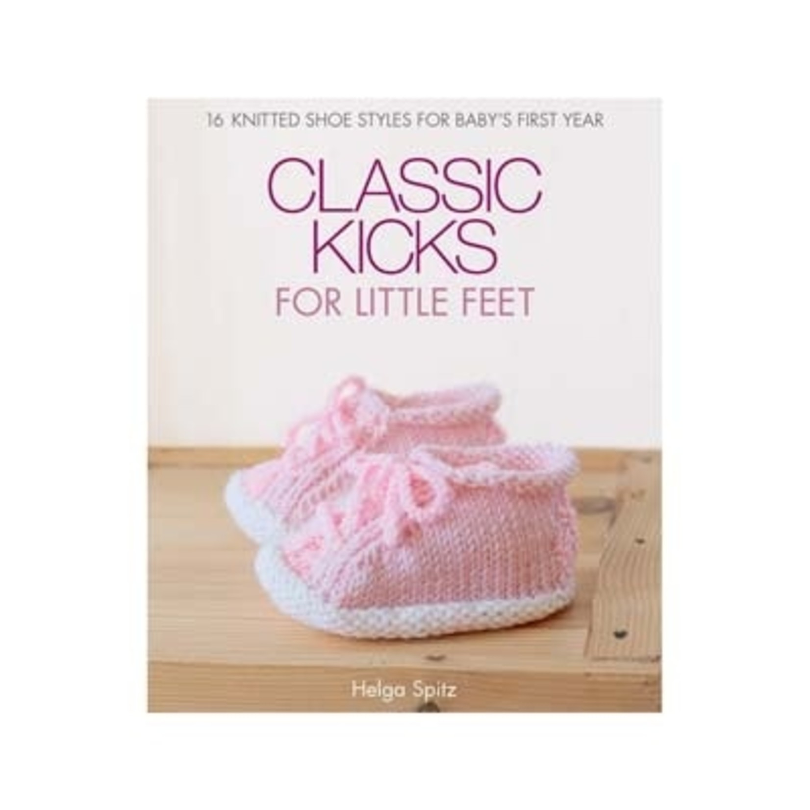 Classic Kicks for Little Feet - Helga Spitz