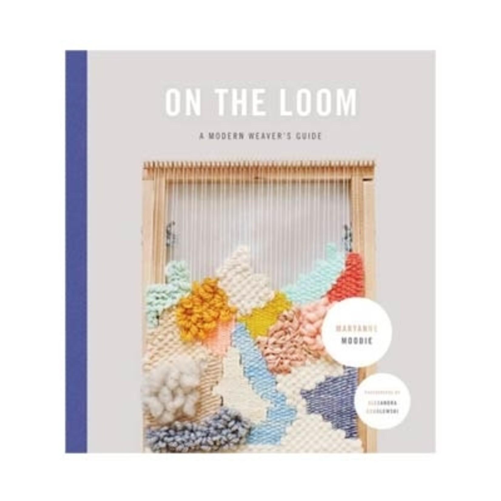 On the Loom - Maryanne Moodie - Weaver's Guide