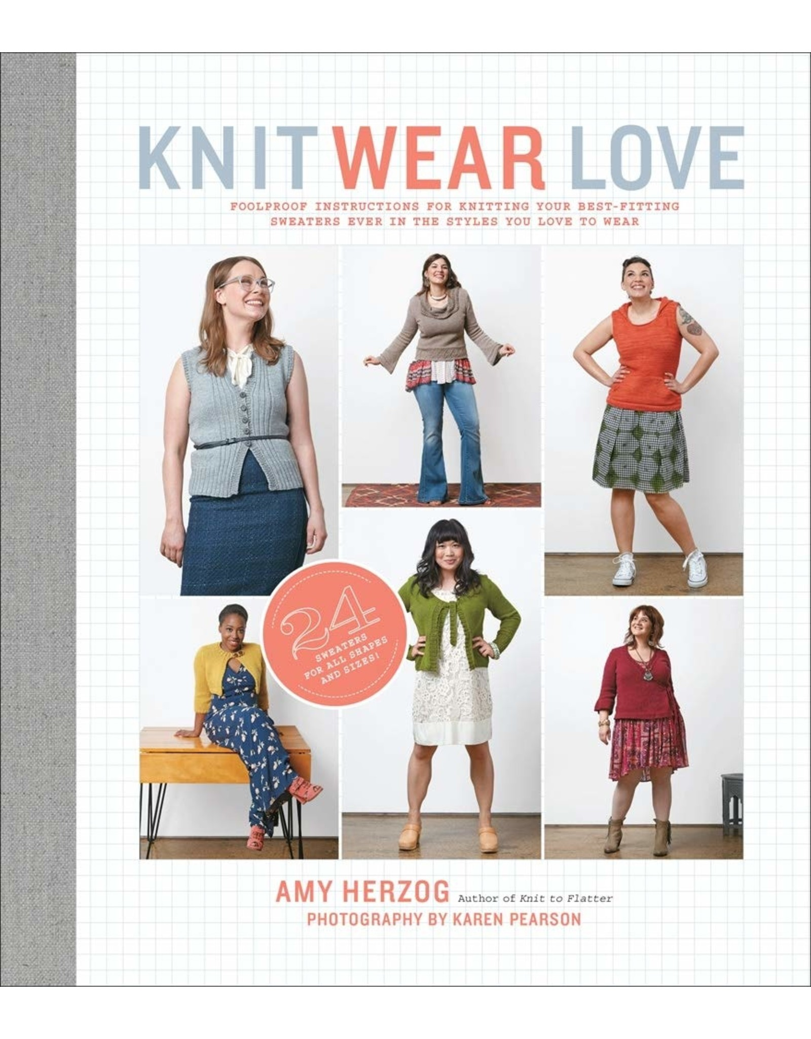 Knit Wear Love - Amy Herzog - Knitting Sweaters Guide