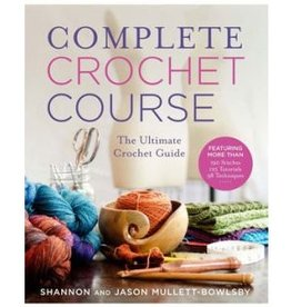 Complete Crochet Course - Shannon & Jason Mullett-Bowlsby