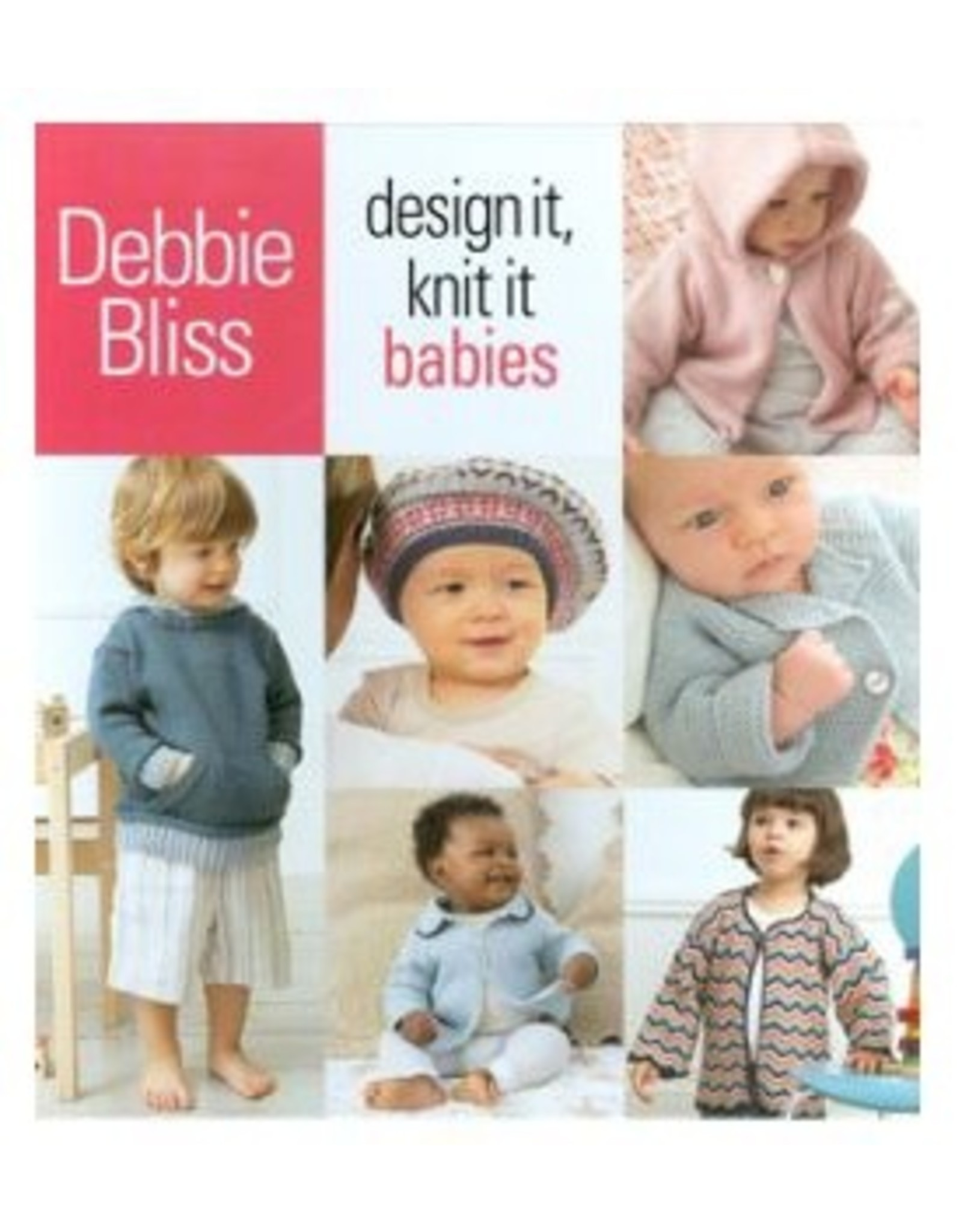 Design It, Knit It- Babies - Debbie Bliss