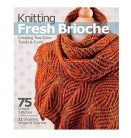 Knitting Fresh Brioche - Nancy Marchant