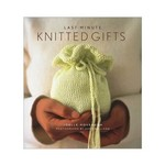 Last Minute Knitted Gifts - Joelle Hoverson