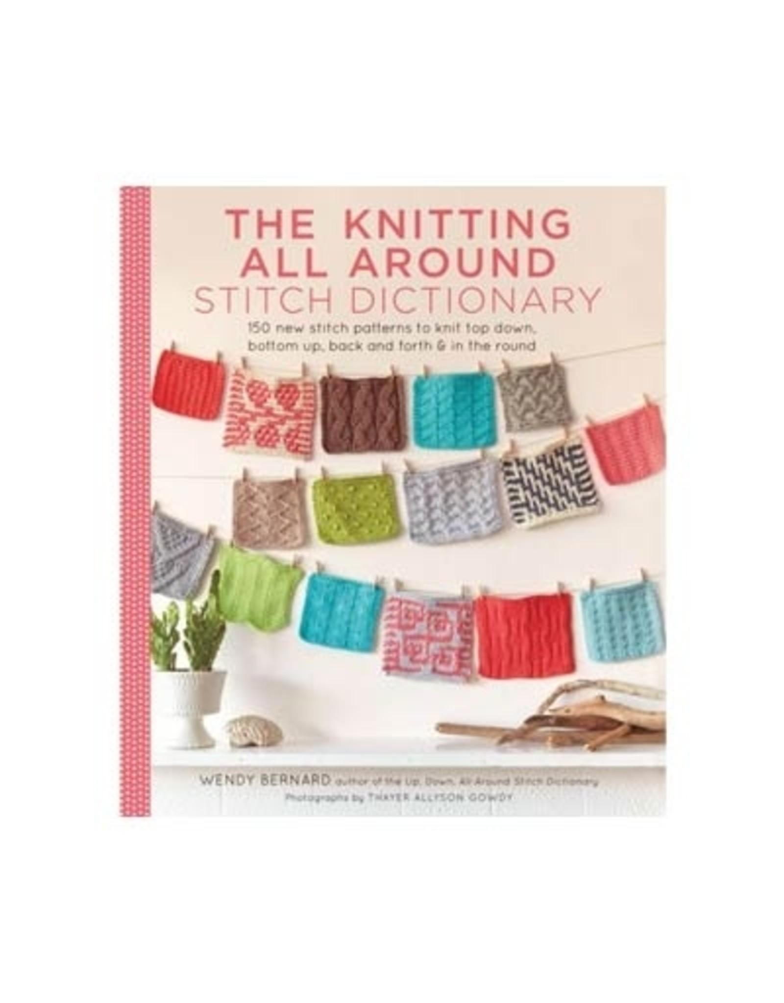 Knitting All Around Stitch Dictionary - Wendy Bernard
