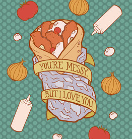 Carabara Designs You're Messy But I Love You Greeting Card