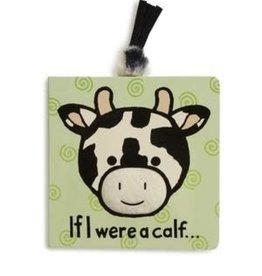 Jelly Cat JC If I Were A Calf Book