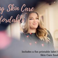 Making Skin Care Affordable