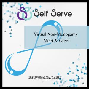 6.18.2021 - NON-MONOGAMY VIRTUAL MEET & GREET NIGHT