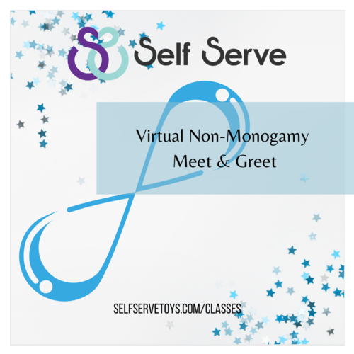 10.16.2020 - NON-MONOGAMY VIRTUAL MEET & GREET NIGHT