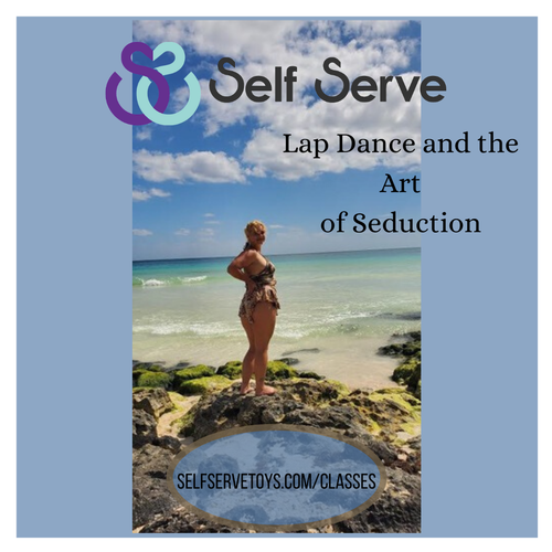 LAPDANCE AND THE ART OF SEDUCTION