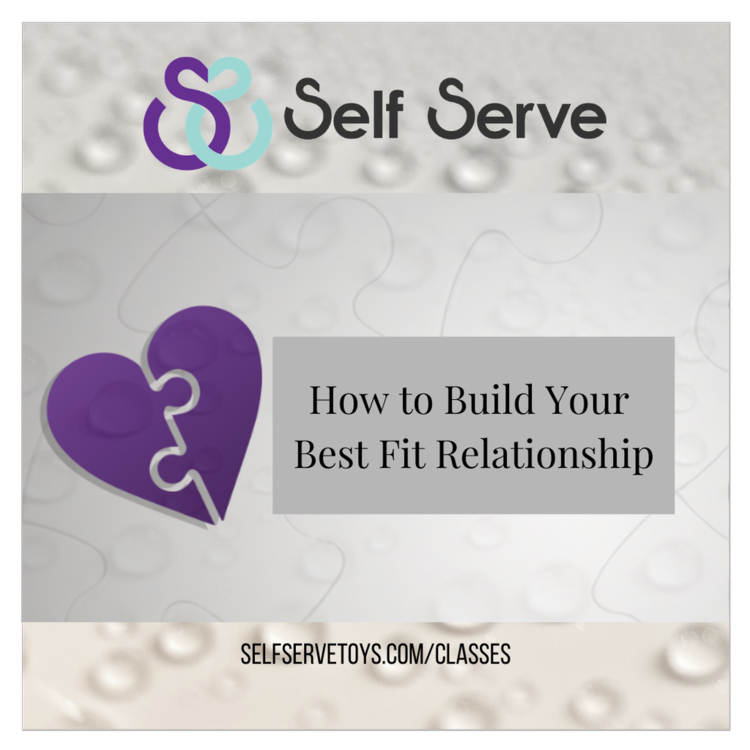 4.28.2021 HOW TO BUILD YOUR BEST-FIT RELATIONSHIP: RELATIONSHIP STYLES, DATING & MORE