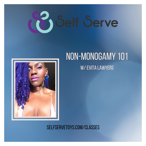NON-MONOGAMY 101 WITH EVITA SAWYERS