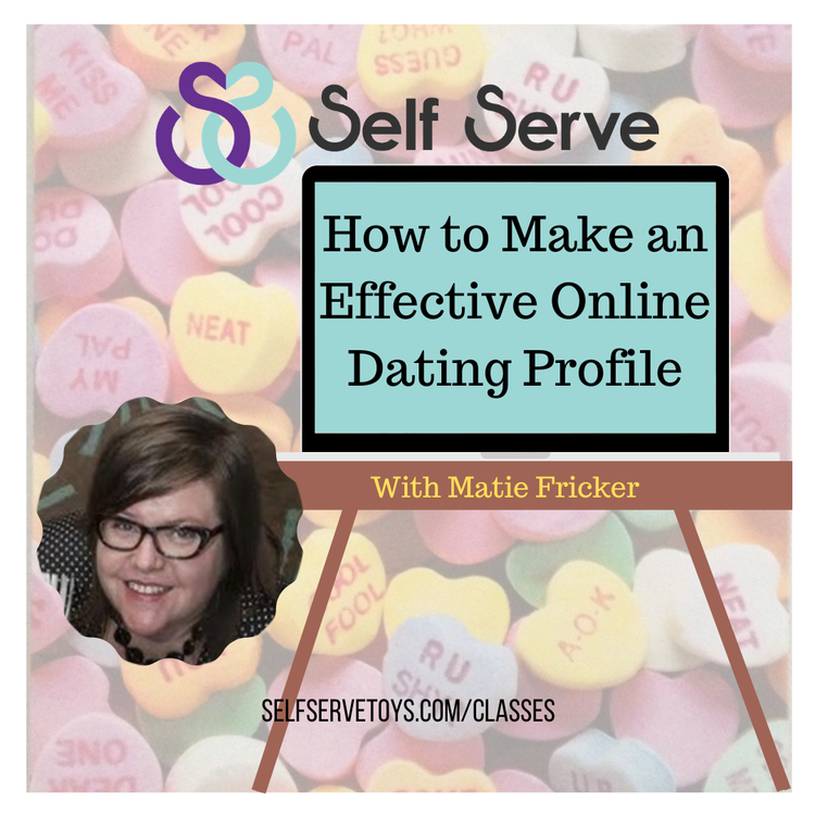 HOW TO MAKE AN EFFECTIVE ONLINE DATING PROFILE