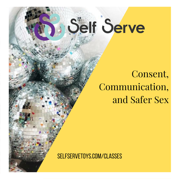 CONSENT, COMMUNICATION, AND SAFER SEX