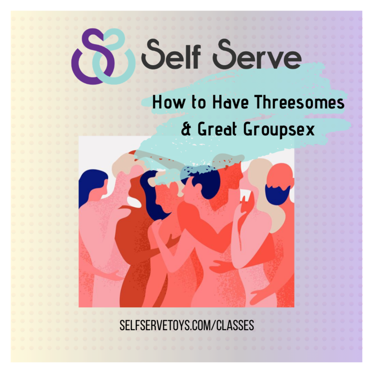 HOW TO HAVE THREESOMES & GREAT GROUPSEX