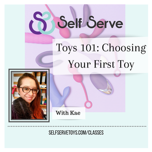 TOYS 101: CHOOSING YOUR FIRST TOY