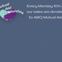 Mutual Aid Monday
