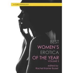 BEST WOMEN'S EROTICA OF THE YEAR VOL 5