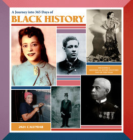 2021 Calendar A Journey into 365 Days of Black History