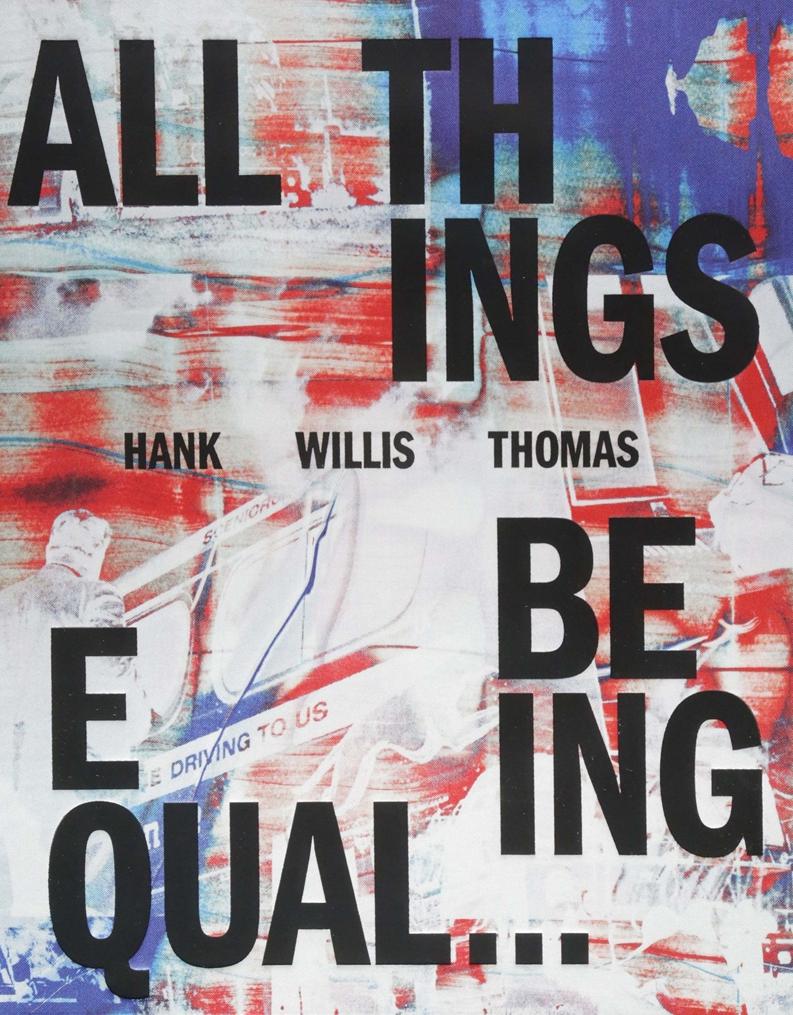 Signed All Things Being Equal Catalogue