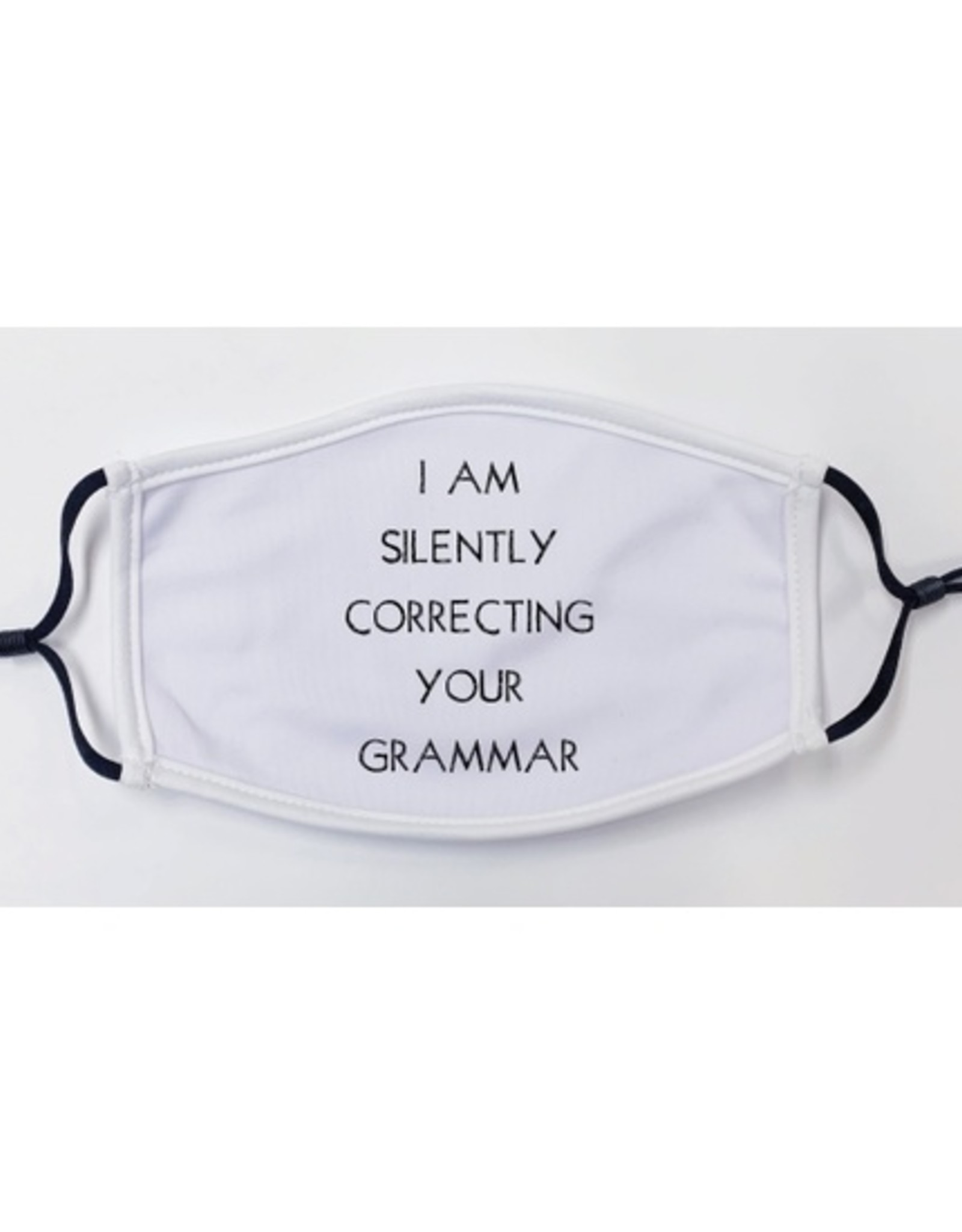 Face Mask I'm Silently Correcting Your Grammar