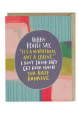 Its A Marathon Card