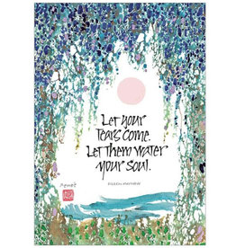 Let Your Tears Come Sympathy Card
