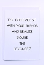 Card You're The Beyonce?