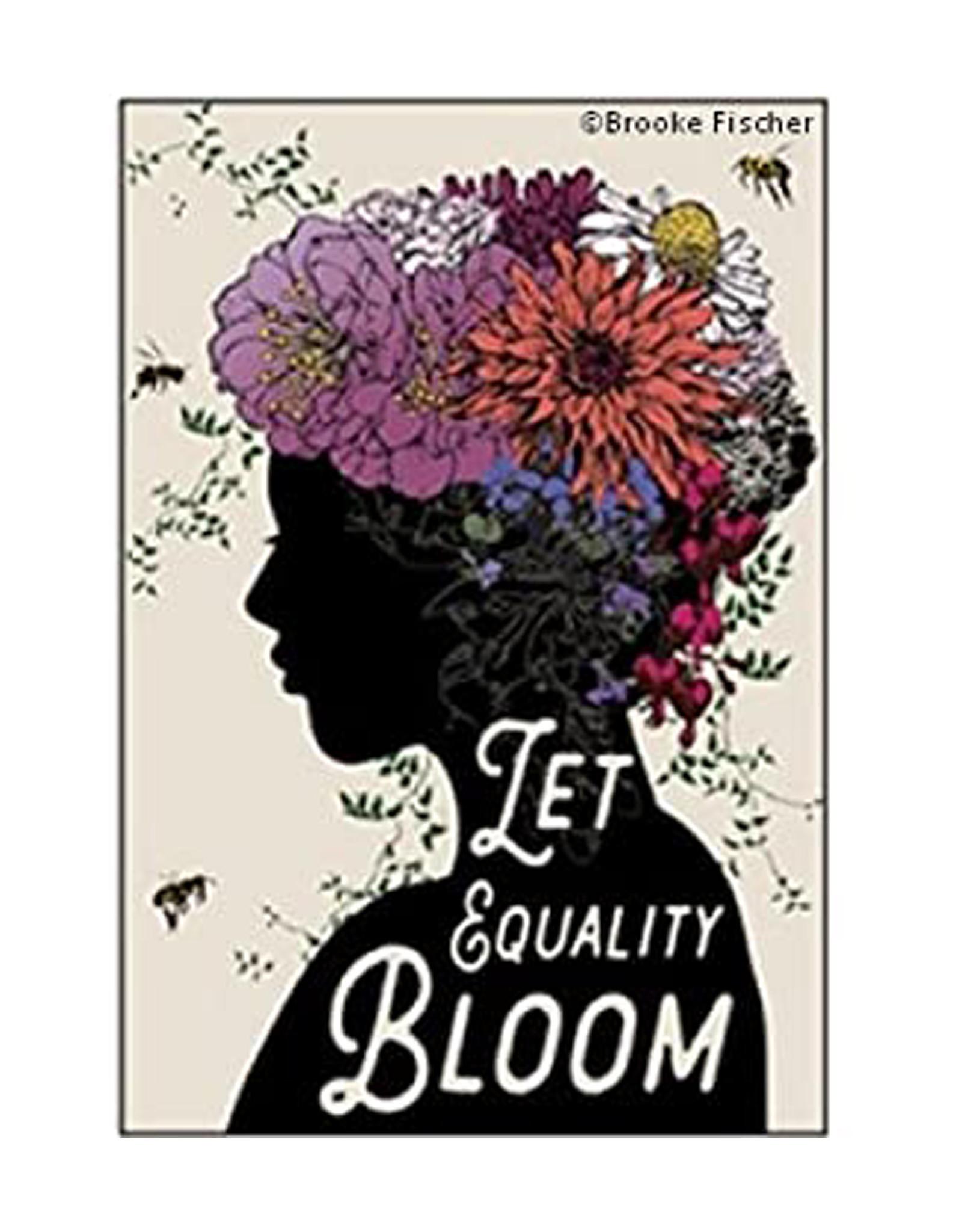 Let Equality Bloom Magnet