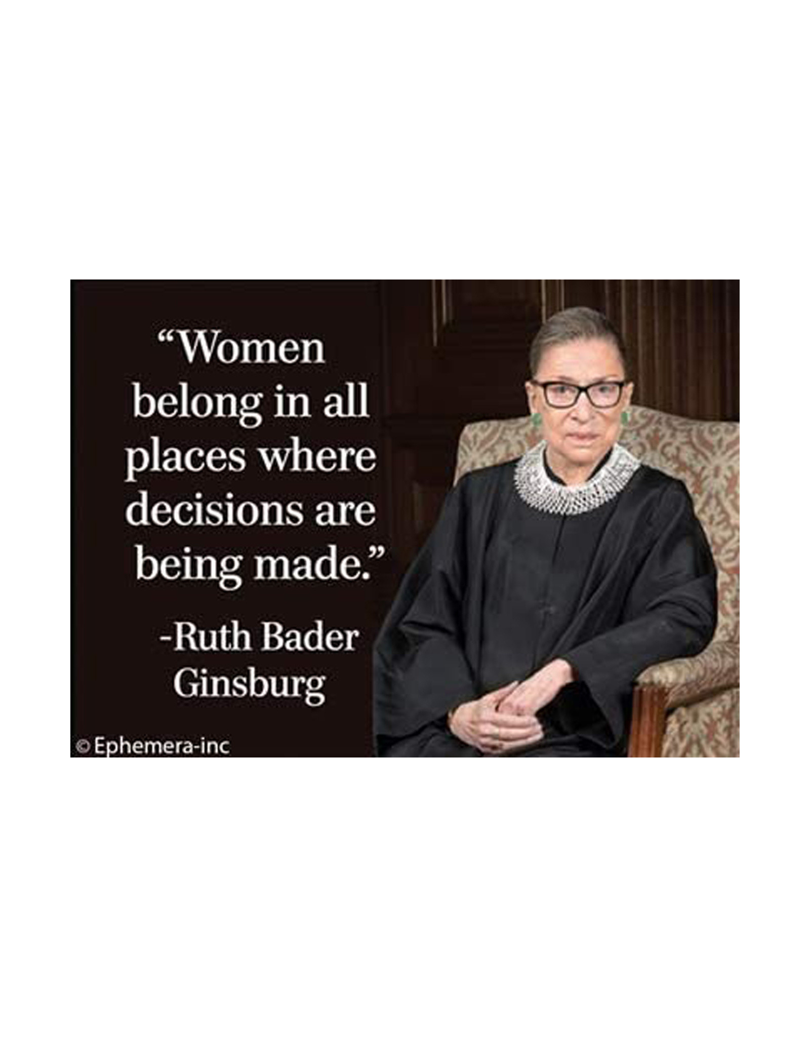 Women Belong In All Places RBG Magnet
