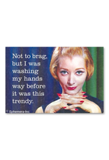 Not To Brag Magnet