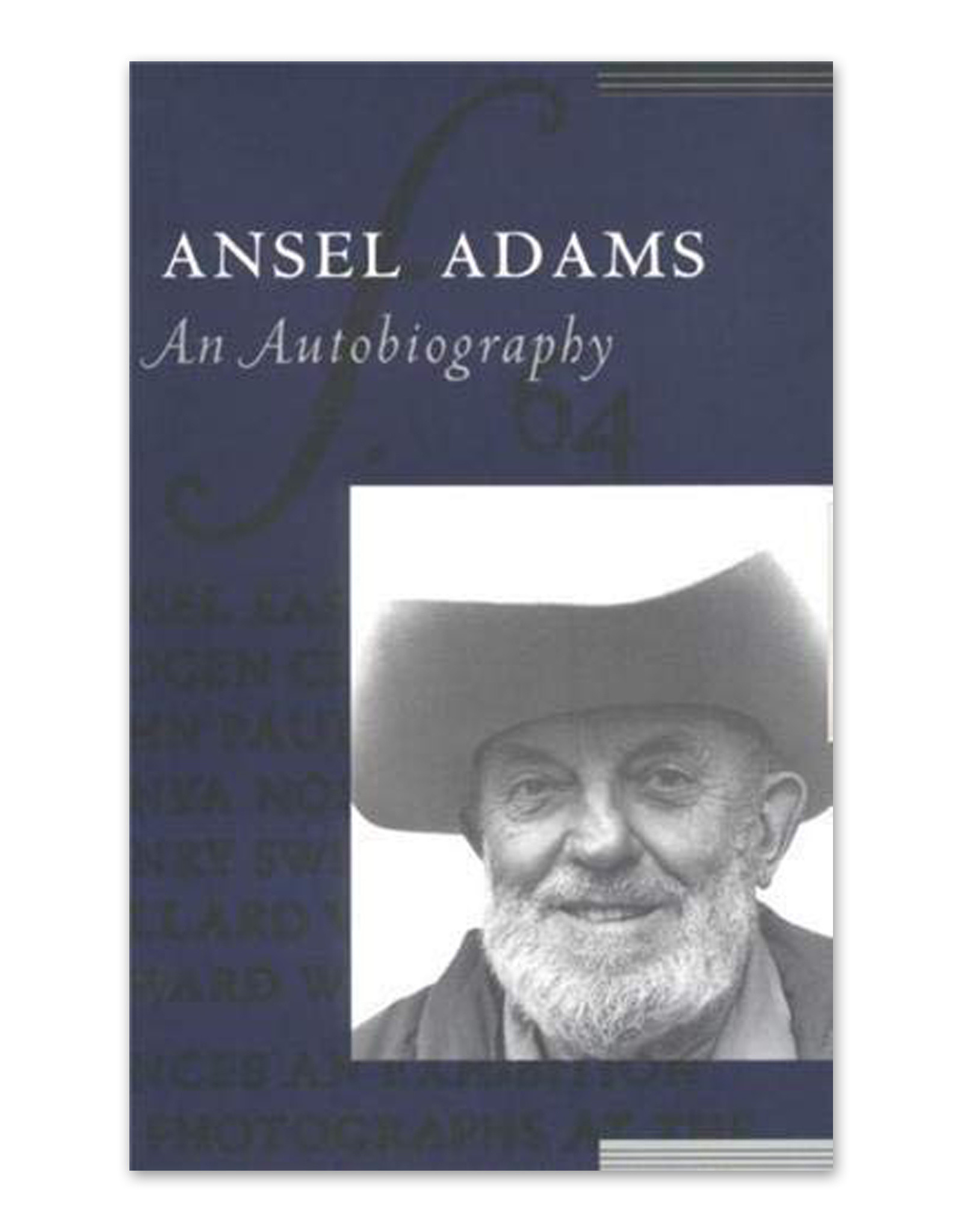 Ansel Adams: A Biography