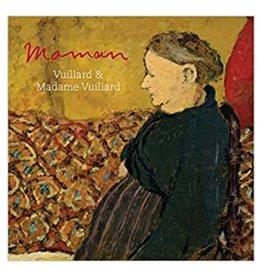 Maman: Vuillard & Madame Vuillard