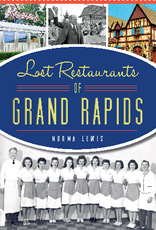 Lost Restaurants of Grand Rapids