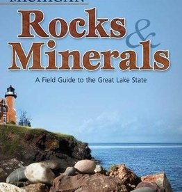 Field Guide Michigan Rocks and Minerals