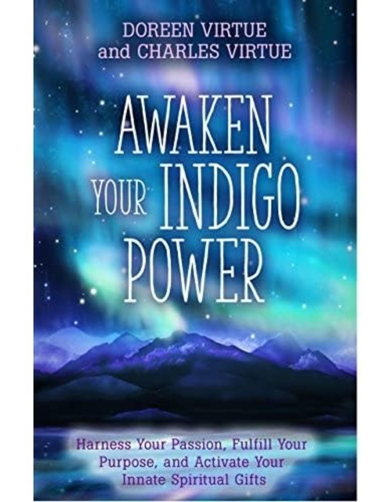Doreen Virtue Awaken Your Indigo Power by Doreen Virtue & Charles Virtue