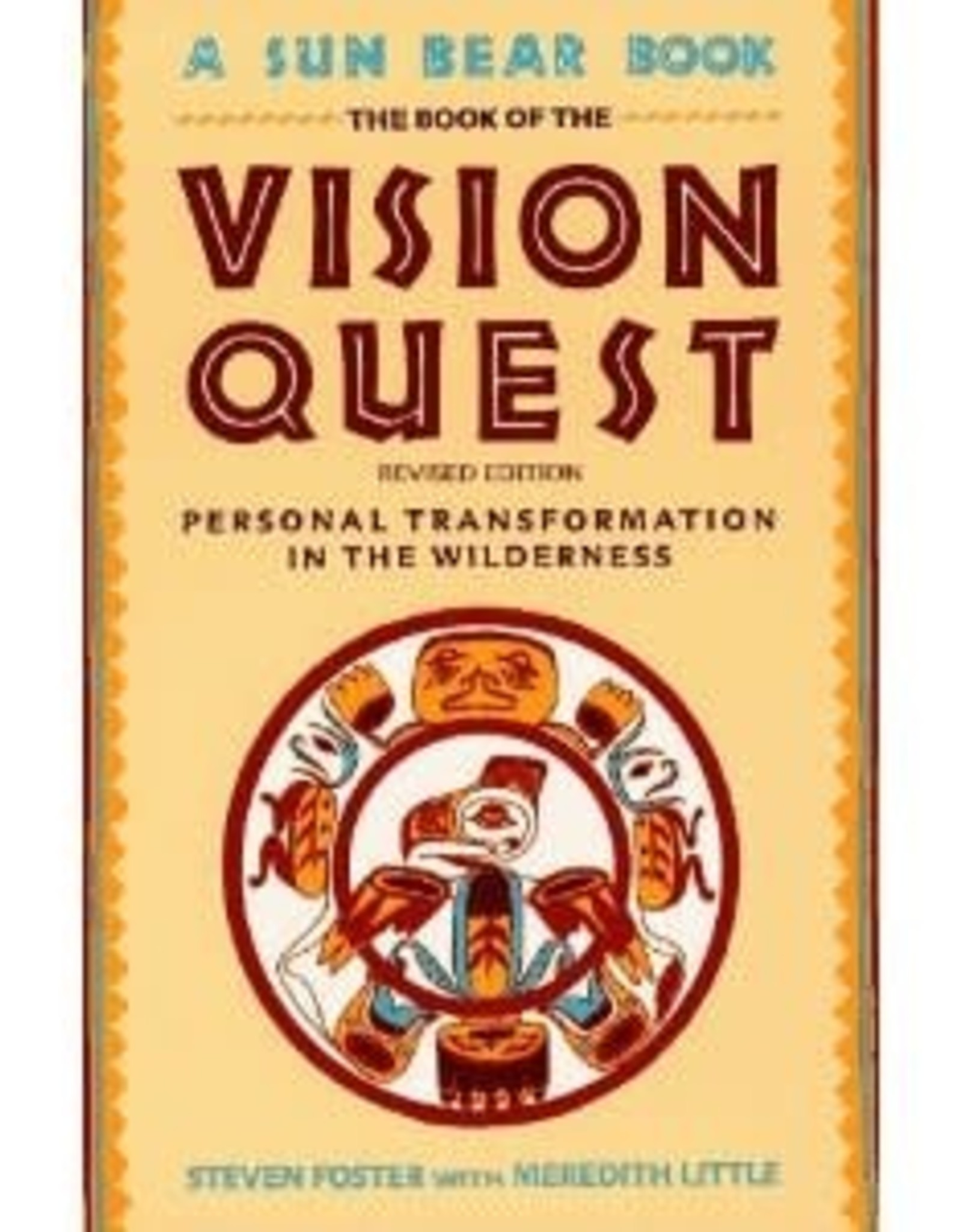 Steven Foster Vision Quest by Steven Foster & Meredith Little