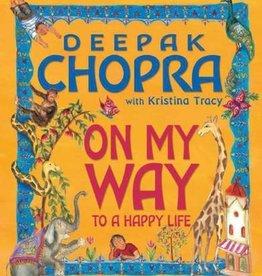 Deepak Chopra On My Way by Deepak Chopra & Kristina Tracy