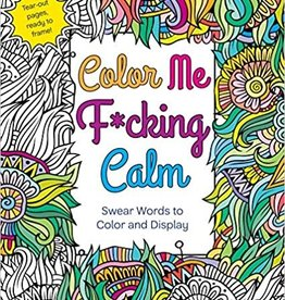 St. Martins Griffin Color Me Fucking Calm Coloring Book by St. Martins Griffin