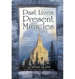 Denise Linn Past Lives, Present Miracles by Denise Linn