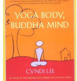 Cyndi Lee Yoga Body, Buddha Mind by Cyndi Lee