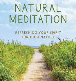 Barbara Ann Kipfer Natural Meditation by Barbara Ann Kipfer