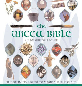 Ann-Marie Gallagher The Wicca Bible by Ann-Marie Gallagher