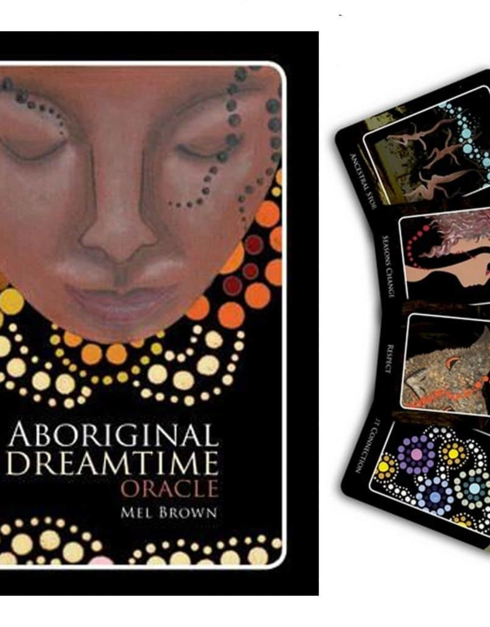 Mel Brown Aboriginal Dreamtime Oracle by Mel Brown