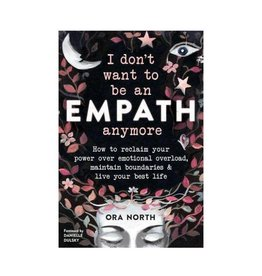 Ora North I don't want to be an Empath anymore by Ora North