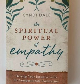 Cyndi Dale Spiritual Power of Empathy by Cyndi Dale